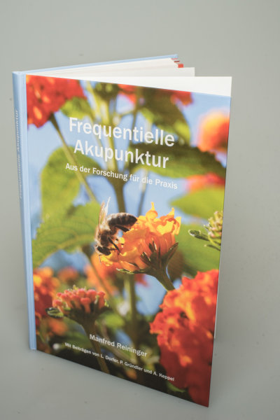 Buch - Frequentielle Akupunktur Aus der Forschung für die Praxis von Dr. Manfred Reininger